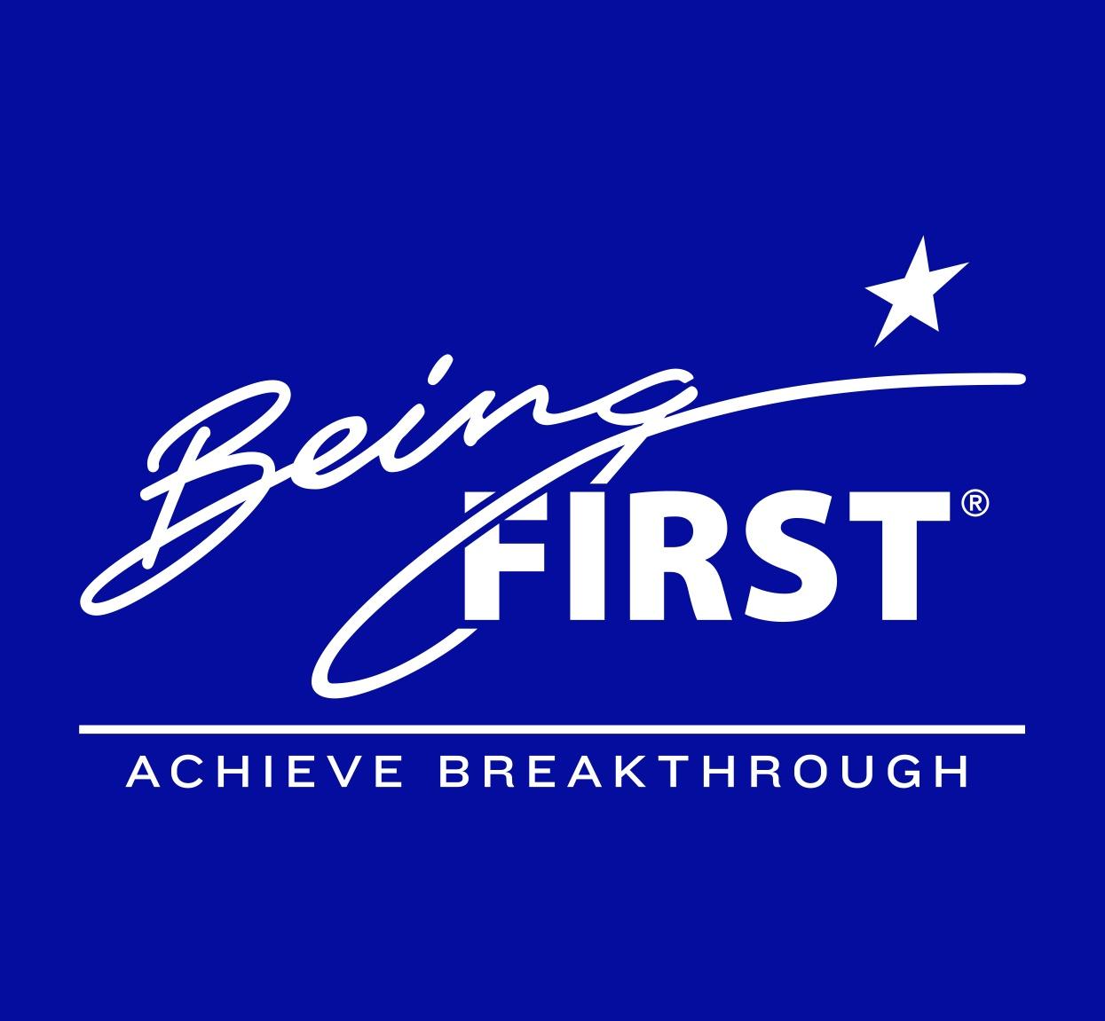 Being First | Achieve Breakthrough
